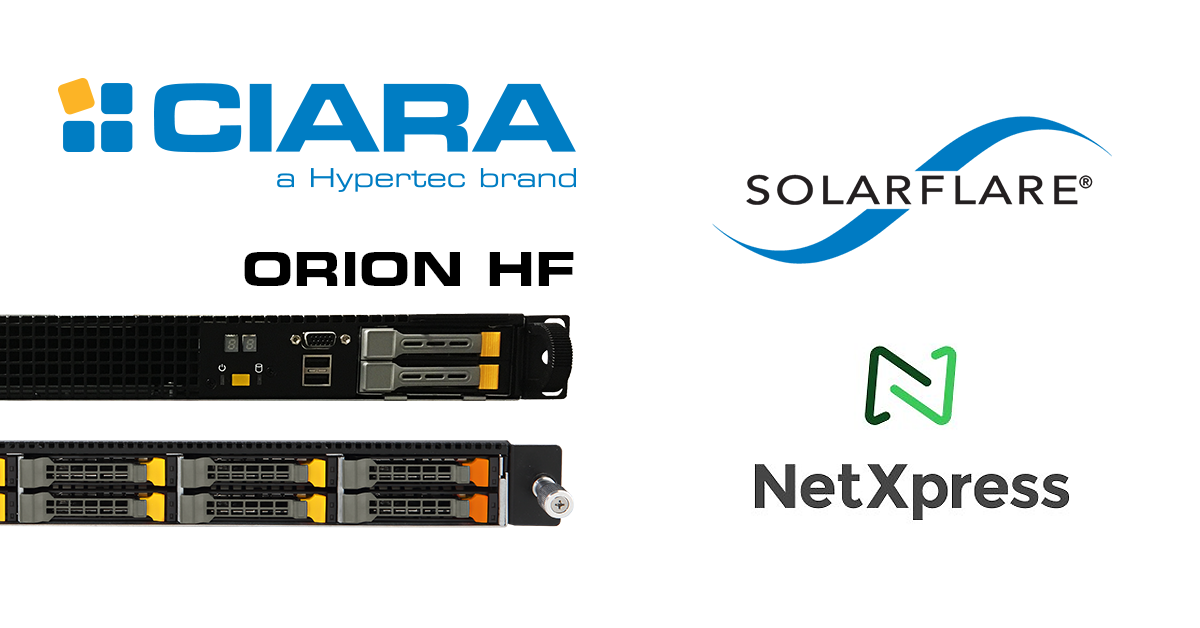 CIARA Partners with NetXpress and Solarflare to Offer a Complete Turnkey Solution for High-Frequency Trading Firms